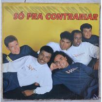 Lp Vinil - Só Pra Contrariar - 1993