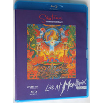 Blu Ray - Santana : Live At Montrenx 2004