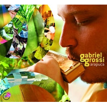 Cd Gabriel Grossi - Arapuca (2007) Digipack