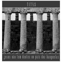 Lp Titãs - Jesus Não Tem Dentes No País Dos Banguelas | Novo