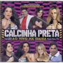 Cd Calcinha Preta - Vol. 23 Ao Vivo Na Bahia - Novo***