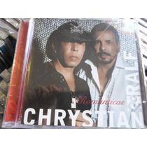 Cd Chrystian & Ralf / Românticas / Frete Grátis