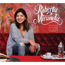 Roberta Miranda - Cd Sorrir Faz A Vida Valer (lacrado)