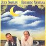Cd Juca Novaes - Eduardo Santana - Lua Do Brasil