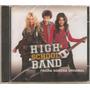 Cd High School Band - Trilha Sonora Origi ( Lacrado )