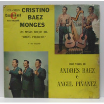 Lp Cristino Baez Monges Com Vozes De Andres Baez E Angel Piñ