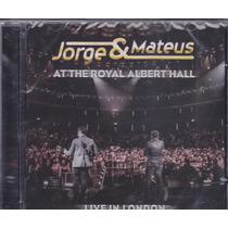 Cd Jorge E Mateus - Ao Vivo - At The Royal Albert Hall