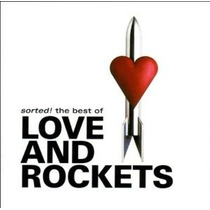 Cd Sorted The Best Of Love And Rockets Frete Grátis