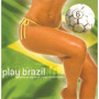 Cd Play Brazil - O Rappa/molejo/zeca Pagodinho/gilberto Gil