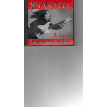 Cd Jay Cordon - Live In Broadcasting The Blues-importado!