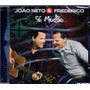Cd João Neto & Frederico - Só Modão - Novo***