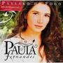 Paula Fernandes - Pássaro De Fogo Cd Original Novo Lacrado