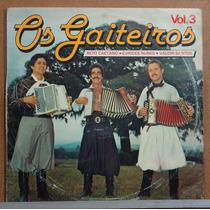 Lp (034) Gaúcho - Os Gaiteiros Vol. 3