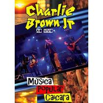 Dvd Charlie Brown Jr Música Popular Caiçara (2012) - Novo