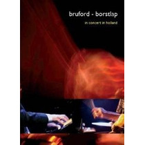 Dvd Bruford/borstlap: In Concert In Holland