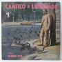 Lp Valdomiro Silva - Cântico Da Liberdade - Doce Harmonia