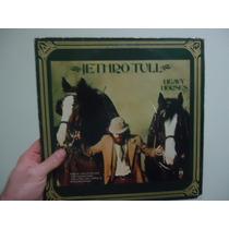 Lp - Vinil - Jethro Tull - Heavy Horses - Importado- Encarte