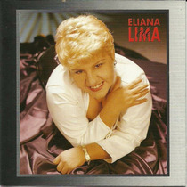 Cd Lacrado Eliana De Lima Preciso Saber 1995