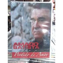 Amado Batista Perdido De Amor Dvd Original Novo Lacrado