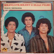 Lp (027) Sertanejo - Solevante, Soleny, E Elias Filho