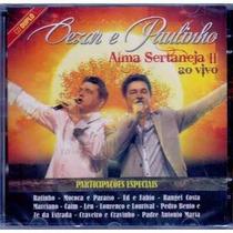 Cezar E Paulinho - Alma Sertaneja 2 (duplo) Cd