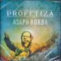 Cd Asaph Borba - Profetiza