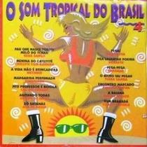 Cd Som Tropical Do Brasil 4 - Gera Samba, Timbalada, Bragada