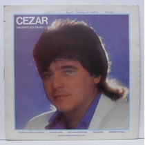 Lp Cezar E Paulinho - Viajante Solitário - 1987 - Chantecler