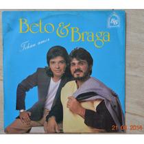 Lp Vinil - Beto & Braga - Tchau Amor - 1988