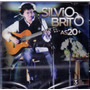 Cd Silvio Brito - As 20 + Com 3 Faixas Extras - Novo***