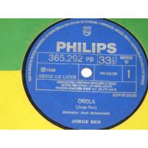 Jorge Ben - Criola/domingas - 1969 - Compacto Simples - Mono