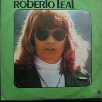 Lp Roberto Leal - Vinil Raro