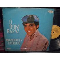Wanderley Cardoso - O Bom Rapaz