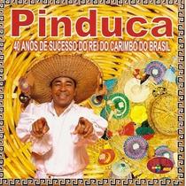 Pinduca - 40 Anos De Sucesso Carimbó Ao Vivo (cd Lacrado)