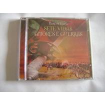 Cd Marcus Viana - Sete Vidas, Amores E Guerras ( Lacrado )