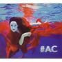 Cd Ana Carolina - #ac / Bonus Track / Digipack (985716)
