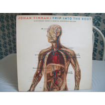 Lp. Johan Timman / Trip Into The Body 1981 .