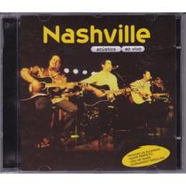 Nashville - Cd Acústico Ao Vivo - 2002 - Seminovo