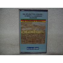 Fita K7 Olodum- Da Atlântida A Bahia... O Mar É O Caminho