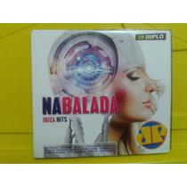 Na Balada - Ibiza Hits Jovem Pan - 2 Cds