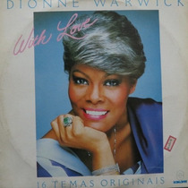 Lp Dionne Warwick - With Love - 16 Temas Origin Vinil Raro