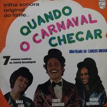 Lp Quando O Carnaval Chegar - Nara Leão - Chico Vinil Raro