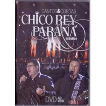 Chico Rey E Paraná - Cantos E Cordas