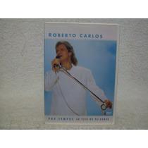 Dvd Original Roberto Carlos- Pra Sempre- Ao Vivo No Pacaembu