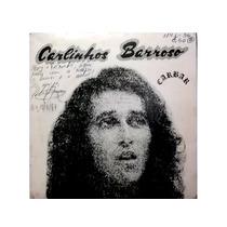 Carlinhos Barroso Compacto Folk Amazonas Samba Bossa 1984