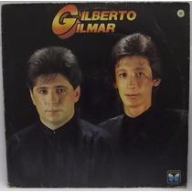 Lp Sertanejo: Gilberto & Gilmar - Triste 1988 - Frete Grátis