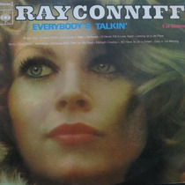 Lp Ray Conniff - Everybody´s Talkin´ - Vinil Raro