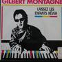Gilbert Montagné - Laissez Les Enfants R Compacto Vinil Raro