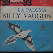 Billy Vaughn - Lapaloma - Estrelita Compacto De Vinil Raro
