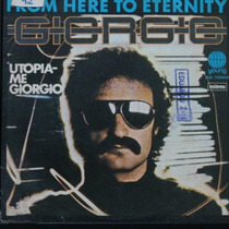 Giorgio - From Here To Eternity - Utopia Compacto Vinil Raro
